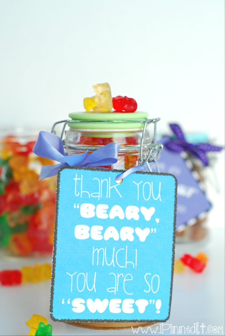 """Thank you 'beary, beary' much! You are so 'sweet'!"" This simple yet adorable thank you idea only requires gummy bears, a cute container, and a darling tag tied with a pretty ribbon. THE FREE PRINTABLES ARE AT WWW.IPINNEDIT.COM. Click on pic to go to site!"