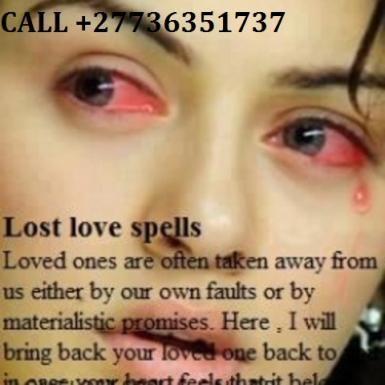 Most Divine Lost Love Spell Caster for bringing Back ex lost Loved ones+27736351737in USAMalaysia TunisiaBelgium,NorwayAustria Bulgaria,Croatia,Cyprus ,Czech Republic ,Denmark ,Estonia, Finland Si