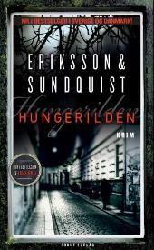Hungerilden - Jerker Eriksson Håkan Sundquist Kristina Quintano