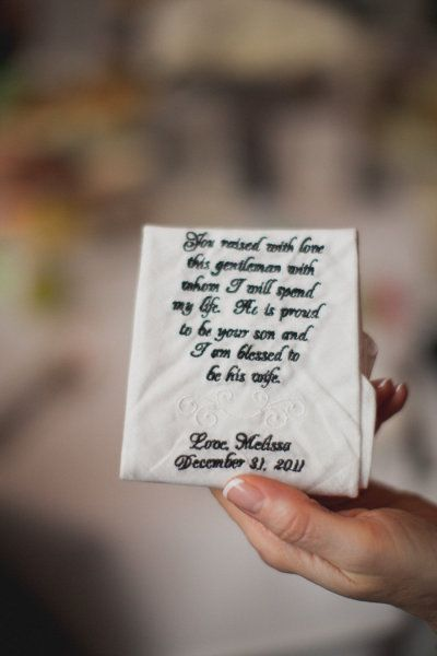 """""""You raised with love this gentleman with whom I will spend my life. He is proud to be your son and I am blessed to be his wife."""" -- great gift to get the future mother-in-law"""