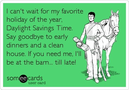 Daylight Savings Time for horse people