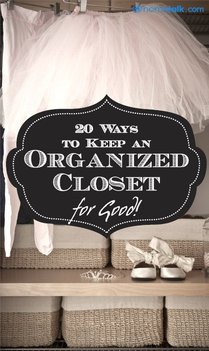 {20 Ways} to Keep an {Organized Closet} for Good!