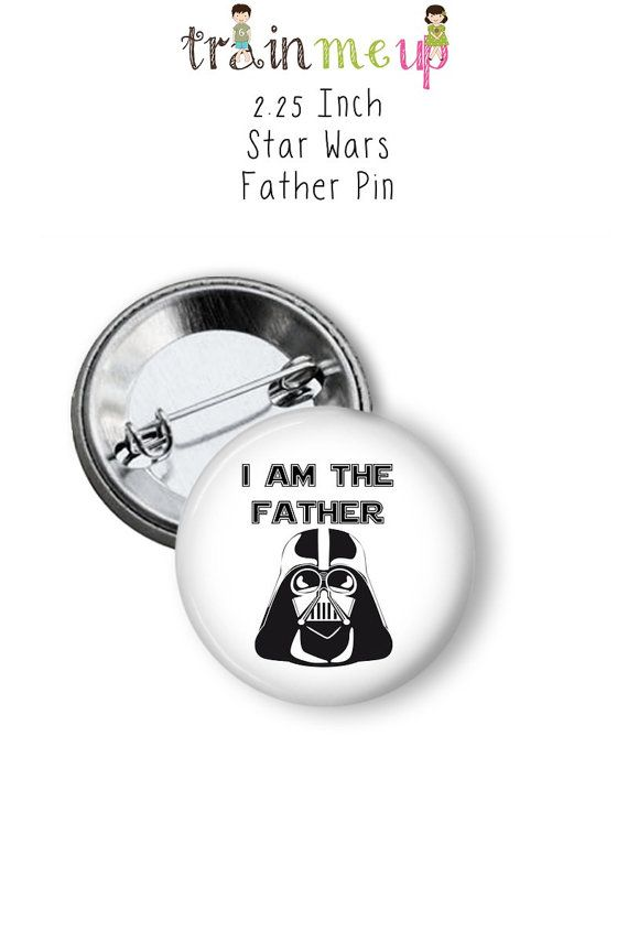 Star Wars Baby Shower Father Dad Daddy Pinback Button by TrainMeUp