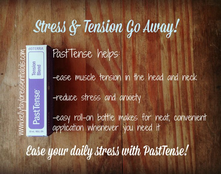 Past Tense Tension blend by doterra! #doterra #essentialoils #kellytayloressentialoils