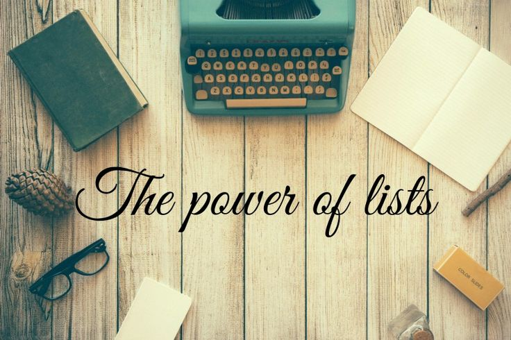 The power of lists A few pros and cons on writing lists for different aspects of life http://www.claracazimi.com/the-power-of-lists/