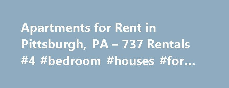 """Apartments for Rent in Pittsburgh, PA – 737 Rentals #4 #bedroom #houses #for #rent http://attorney.nef2.com/apartments-for-rent-in-pittsburgh-pa-737-rentals-4-bedroom-houses-for-rent/  #pittsburgh apartments # Apartments for Rent in Pittsburgh, PA About Pittsburgh Thinking of moving to Pittsburgh? Here's what you need to know. Pittsburgh's affordability and a strong influx of Home to some of the largest medical research hospitals in the country as well as top universities, this """"thinking…"""