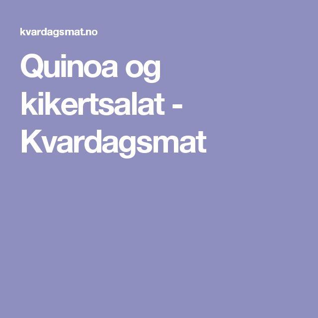 Quinoa og kikertsalat - Kvardagsmat