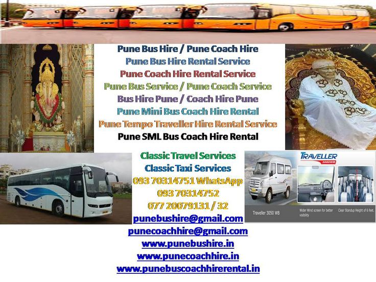 Pune Bus Hire Rental Service Pune Maharashtra India, Travel / Travel Agents / Transportation Services of Mini Bus On Rent In Pune - Mini Bus Traveler Rental, Bus On Rent In Pune - Seater Bus Hire Service -13 Seats To 50 Seater, Car Taxi Cab Van Minibus Bus Coach Hire Rental Service Providers, www.punebushire.in, 09370314751/2, Classic Travel Services, Pune, India Phone: 020 30521464 Mobile: 07720079131/32 Pune Bus Coach Hire Rental Services, Pune, Maharashtra, India