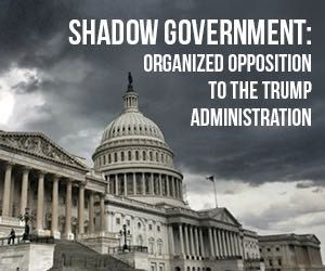 """Following are links to the articles published thus far in OneNewsNow's series on """"Shadow Government: Organized Opposition to the Trump Administration."""""""