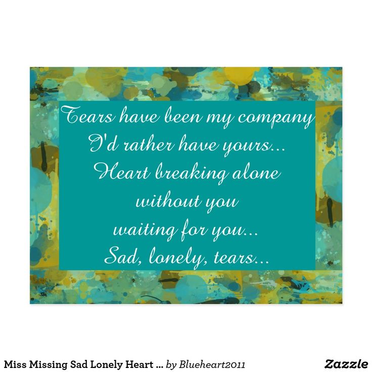 Miss Missing Sad Lonely Heart Broken Postcard
