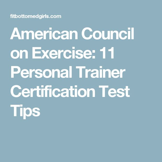 American Council On Exercise 11 Personal Trainer Certification Test