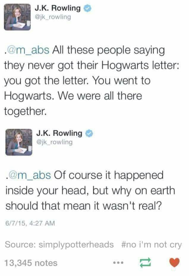 I don't know if this tweet from JKR is legit but I got touched emotionally a little.