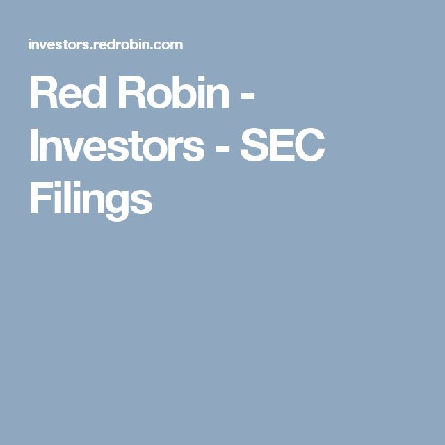 Red Robin - Investors - SEC Filings