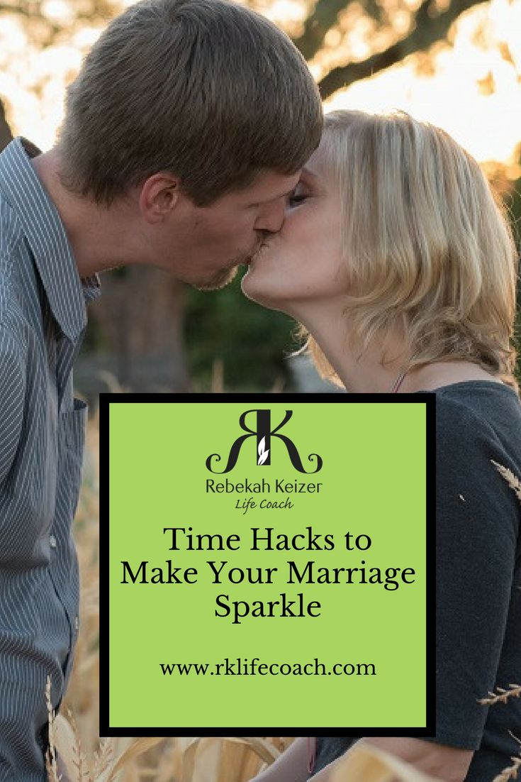 Time Hacks to Make Your Marriage Sparkle | Life coach