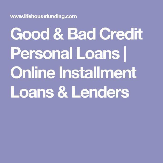 Good & Bad Credit Personal #Loans | Online Installment Loans & Lenders #lifehous