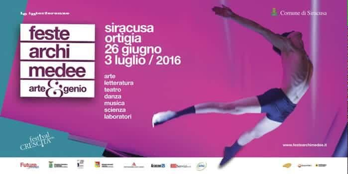 Feste archimedee in Syracuse: art, literature, theater, danse, music, science and workshops | 26 june - 3 july, 2016