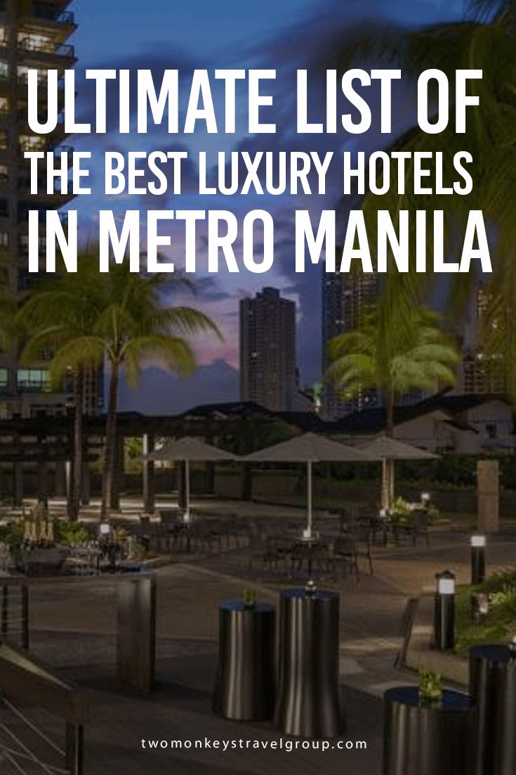Ultimate List of the Best Luxury Hotels in Metro Manila In this article, you will find the following – Best luxury hotels in Manila; Best luxury hotels in Makati City; Best luxury hotels in Pasay City; Best luxury hotels in Mandaluyong City; Best luxury hotels in Quezon City; Best luxury hotels in Parañaque City; Best luxury hotels in Taguig City; Best luxury hotels in Muntinlupa City; and Best luxury hotels in Pasig City.