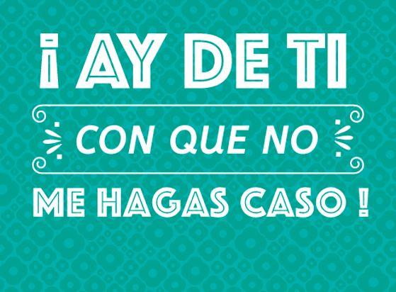 ¡Todos en México hemos sido criados con las mismas frases!