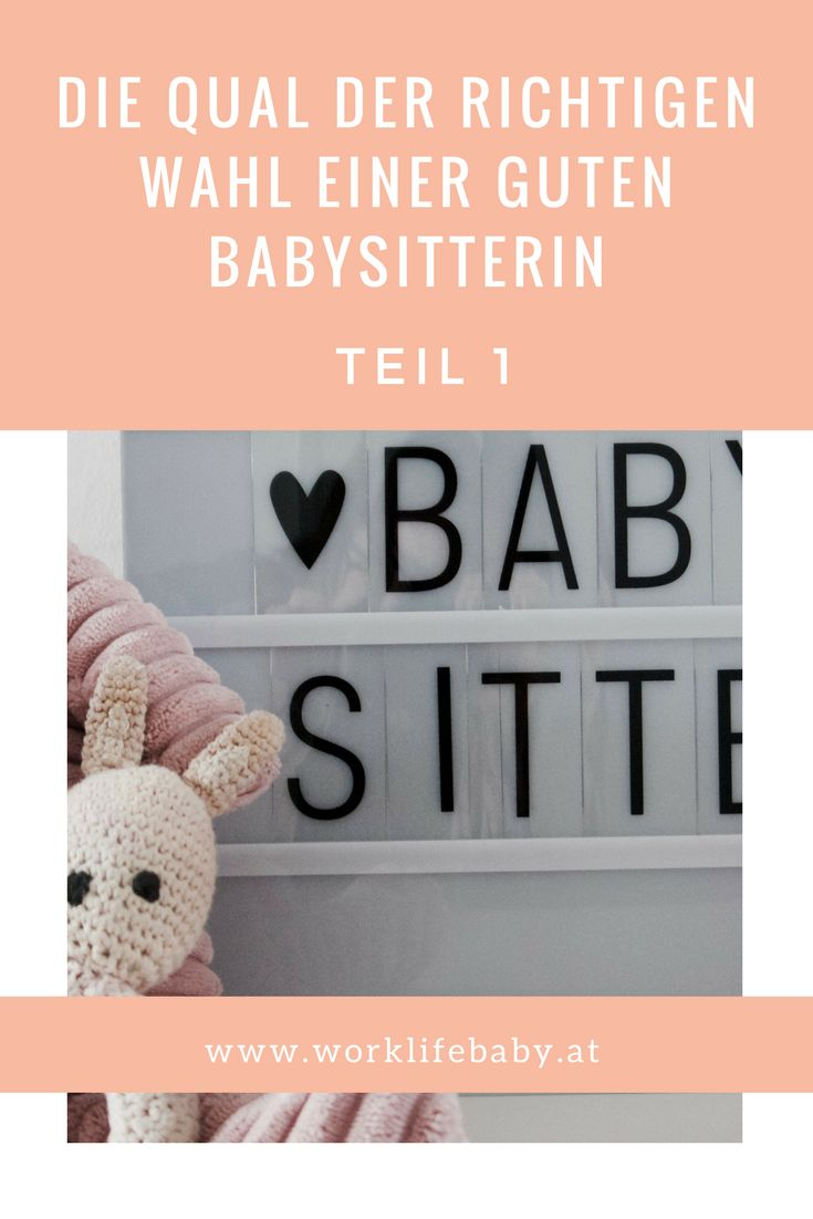 Kinderbetreuung: Es ist nicht einfach, den passenden Babysitter zu finden. Hier findest du den 1. Teil unserer Erlebnisse bei der Auswahl.