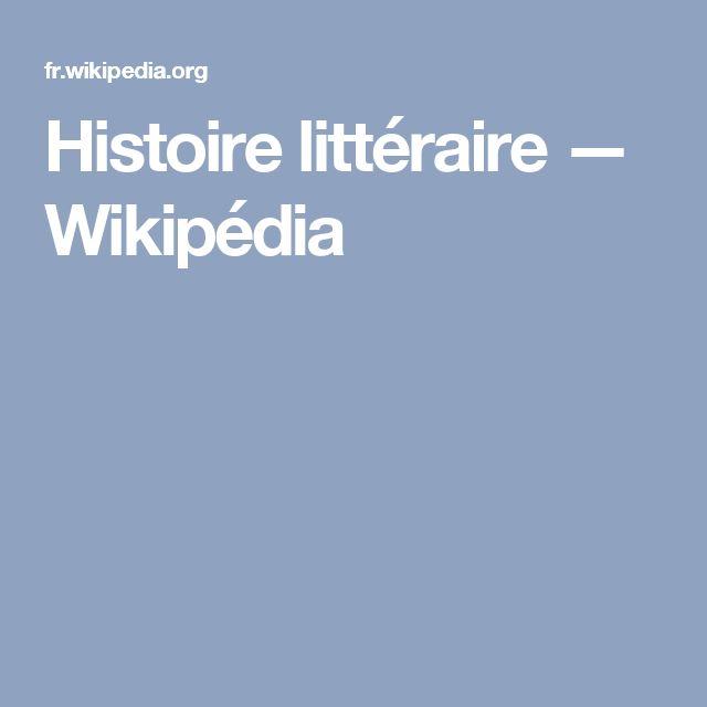 Histoire littéraire — Wikipédia