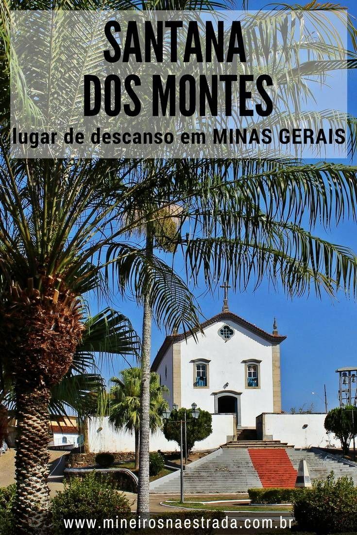 Santana dos Montes é uma cidade tranquila no interior de Minas Gerais, a cerca de 140 quilômetros da capital mineira. Com várias fazenda históricas, transformadas em belo hotéis-fazenda,, é uma ótima opção para descansar e relaxar.