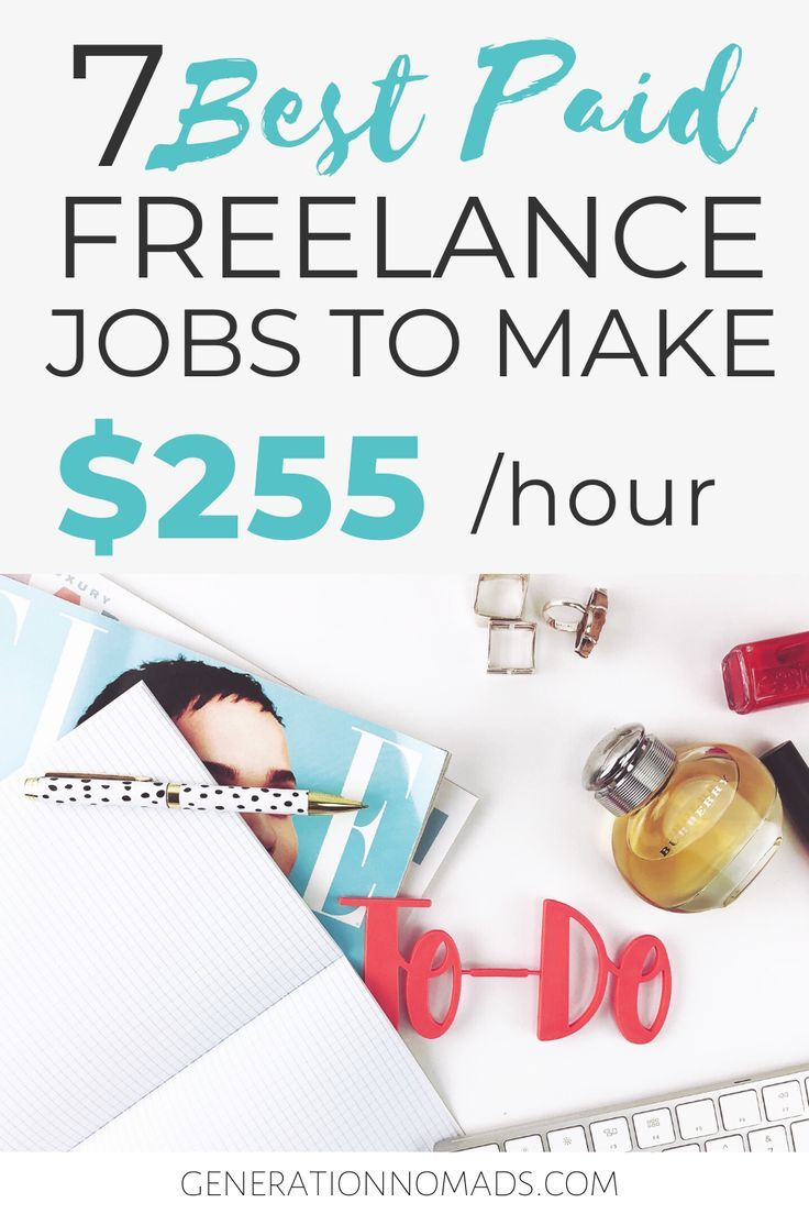 7 Highest Paying Jobs For Freelancers Freelance Jobs That Make More Money With Up To 255 Hr Freelancing Jobs Paying Jobs High Paying Jobs