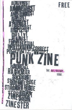 Punk Zine: The Art/History Issue