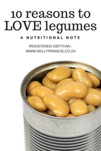 Love legumes for their great nutritional benefits. 10 reasons to love legumes by www.kellyfrancis.co.za