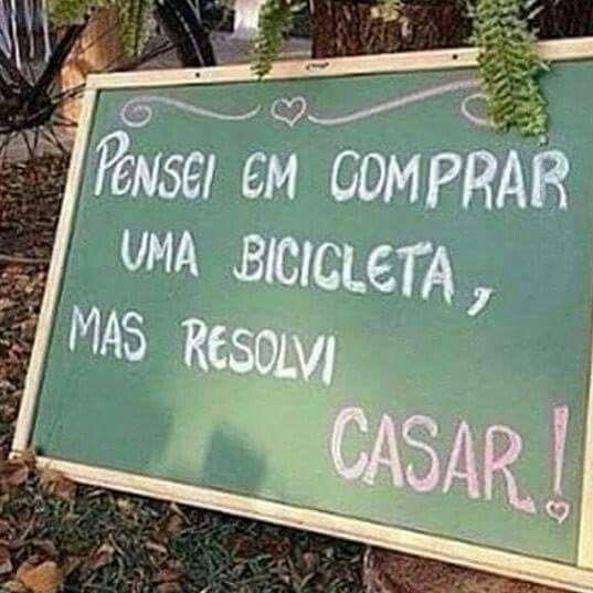 Casar ou comprar uma bicicleta?..