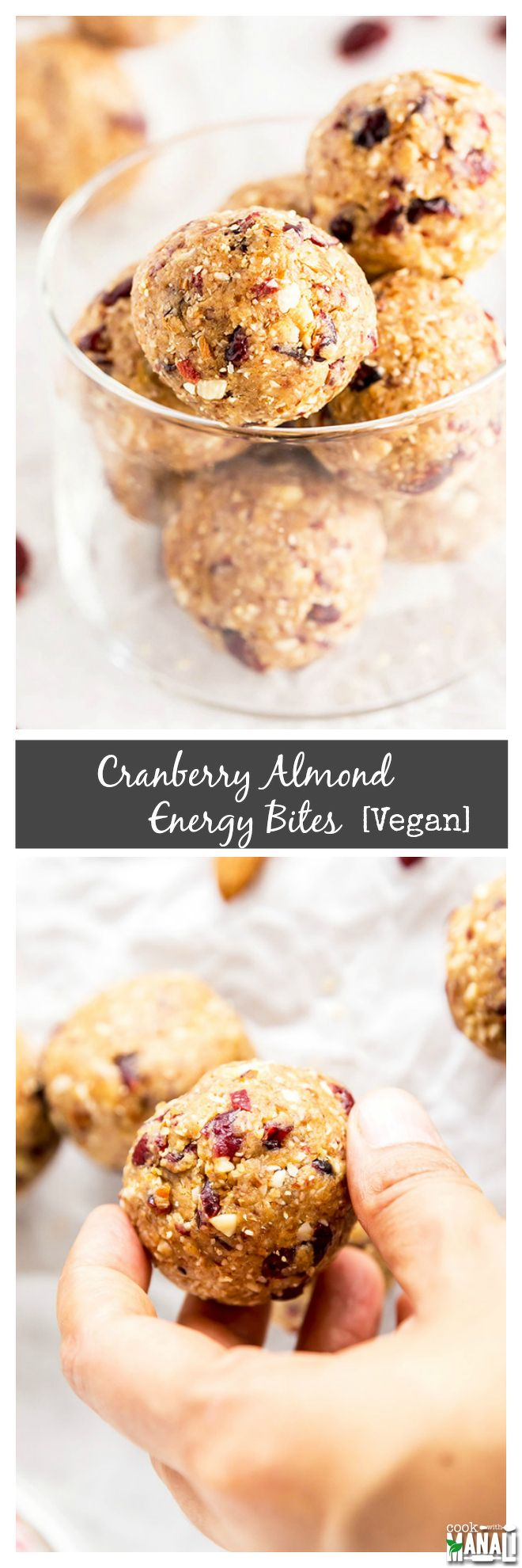 Vegan No-Bake Cranberry Almond Energy Bites are the perfect way to satisfy your sweet cravings! Find the recipe on www.cookwithmanali.com