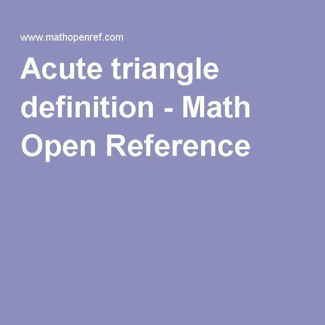 Acute triangle definition - Math Open Reference