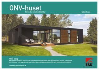 ONV living. Med markant arkitektur udfordrer ONV-husene det traditionelle billede af et dansk sommerhus. Husene er designet af ONV Arkitekter med vægt på moderne arkitektur, åbenhed, spændende lysindfald samt enkelthed og funktionalitet.