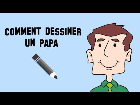 Comment dessiner un papa - YouTube
