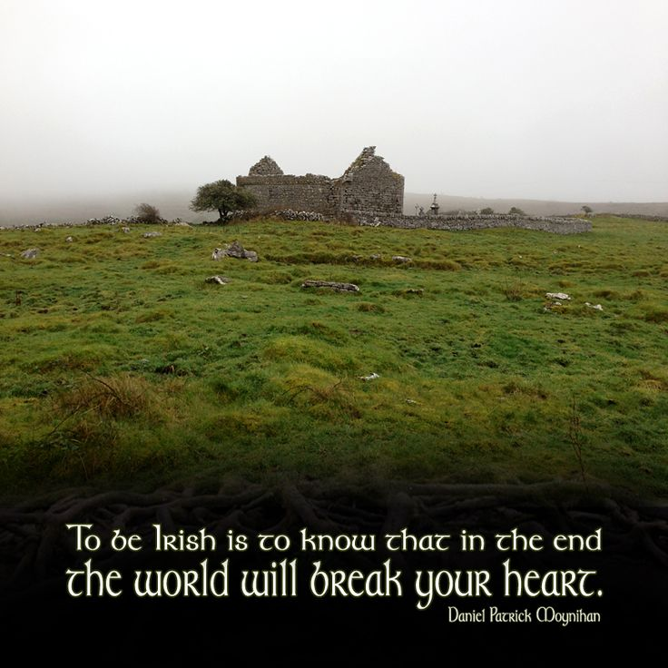"""To be Irish is to know that in the end the world will break your heart."" - Daniel Patrick Moynihan Photo: Misty churchyard in County Clare, Ireland. 2012."