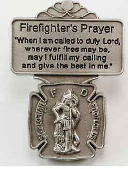 Firefighter Prayer Visor Clip Carded Pewter Gift Boxed   Get yours at:  http://rcm-na.amazon-adsystem.com/e/cm?lt1=_blank&bc1=000000&IS2=1&bg1=FFFFFF&fc1=000000&lc1=0000FF&t=firefighterwife-20&o=1&p=8&l=as4&m=amazon&f=ifr&ref=ss_til&asins=B00ADX3U5Q