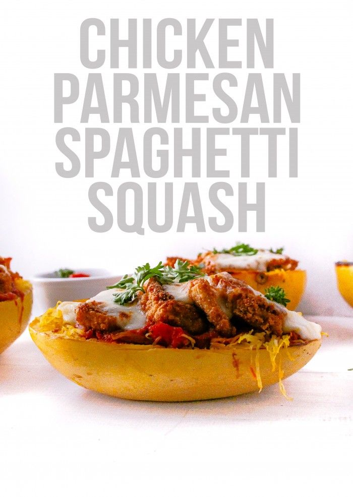 Chicken Parmesan Spaghetti Squash - Layers of Happiness