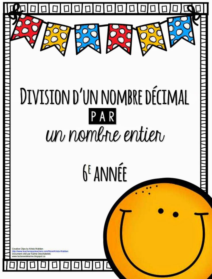 La classe de Karine: La division d'un nombre décimal