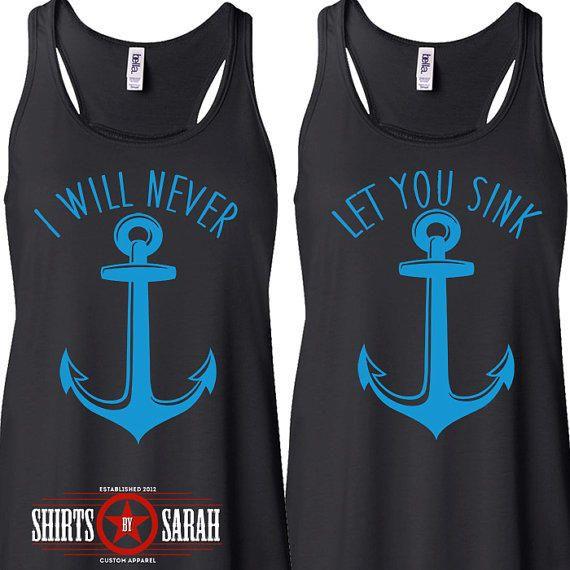 Best Friends Shirt Tanks - Tank Tops Nautical Anchor Never Let You Sink Women's…