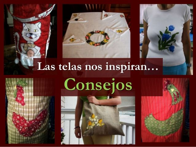 Las telas nos inspiran by Caridad Yáñez Barrio via slideshare