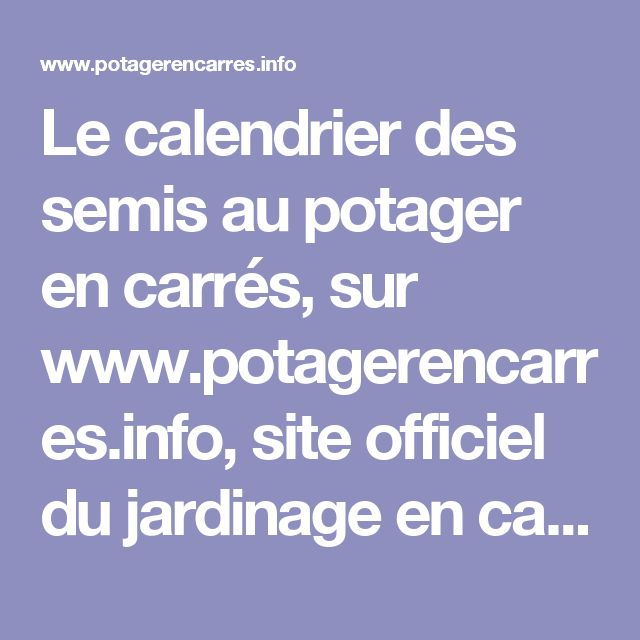 1000 ideas about calendrier des semis on pinterest le potager vegetable gardening and mon. Black Bedroom Furniture Sets. Home Design Ideas