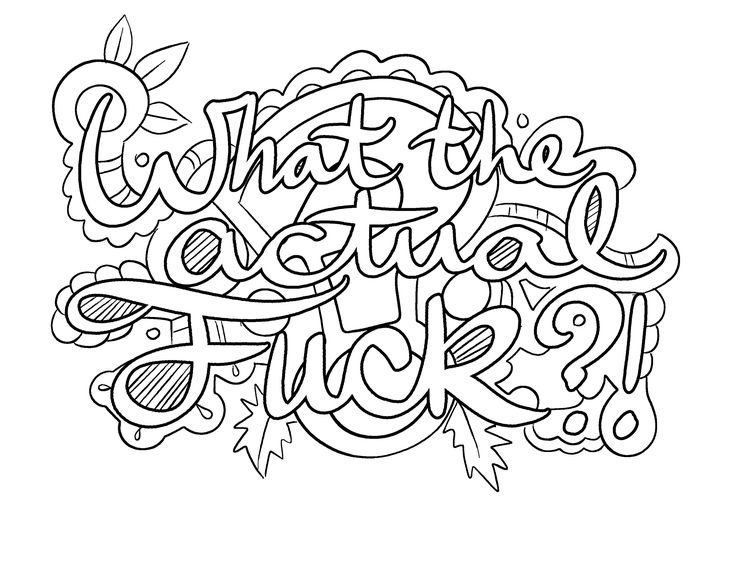 what the actual fuck coloring page by colorful language posted with - Dirty Coloring Books
