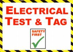 Safety first. Testel test and tag.   http://www.testel.com.au/test-tag.php
