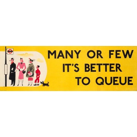 Many or few it's better to queue - James Fitton (1942)
