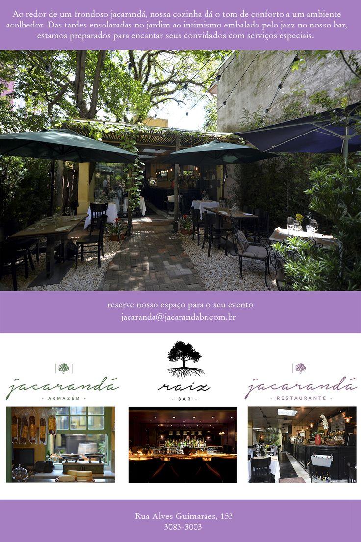 Jacarandá Restaurante Instalado em um belo jardim em Pinheiros, o restaurante teve seu salão construído ao redor um jacarandá. De alma sul americana, apresenta uma cozinha focada no ingrediente e respeito à natureza orgânica do produto.