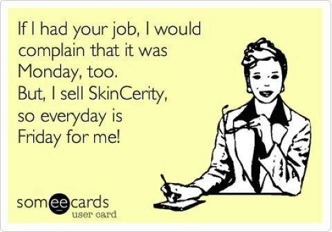 :) LOL This is my goal!! If you are interested in the product and/or getting involved with this great company, check out my website www.mynucerity.biz/MelissaKenny and contact me for more information!!