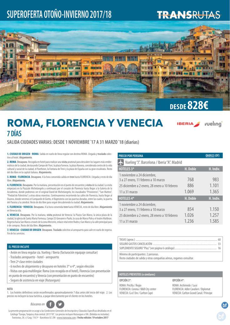 ¡¡Superoferta ROMA, Florencia y Venecia!! 7 días / 1 diciembre a 31 marzo, sal. ciudades varias / desde 828€