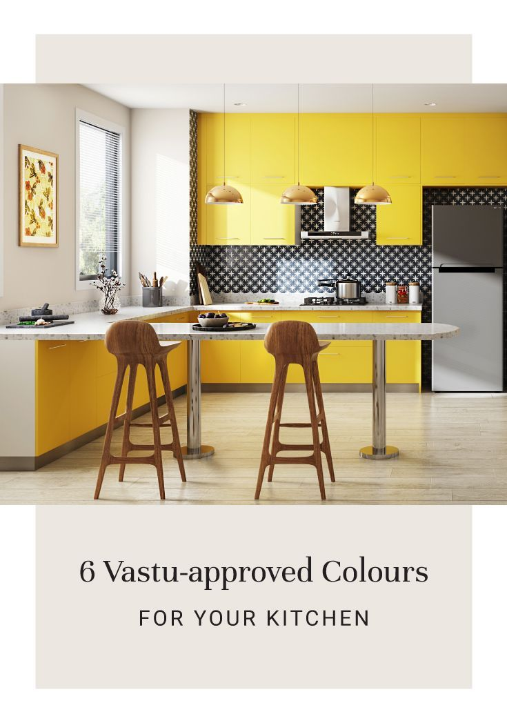 Designing Your Kitchen Here Are Colours That Come Vastu Approved Kitchendesignaccordingtova Kitchen Decor Modern Kitchen Design Small Kitchen Designs Layout