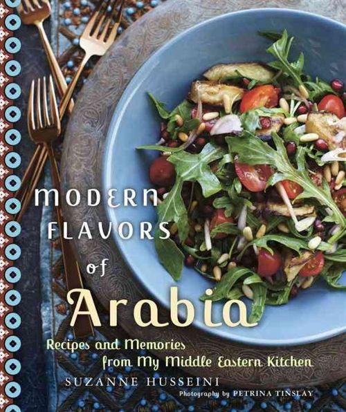 Modern Flavors of Arabia - Suzanne Husseini - Nidottu, pehmeäkantinen (9780449015612) - Kirjat - Bookplus kirjakauppa