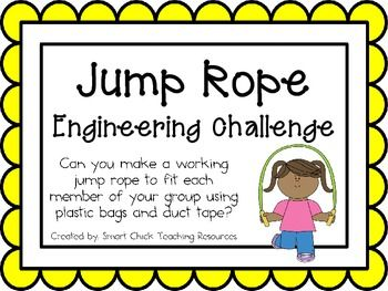 Jump Rope: Engineering Challenge Project ~ Great STEM Activity!  tpt $2