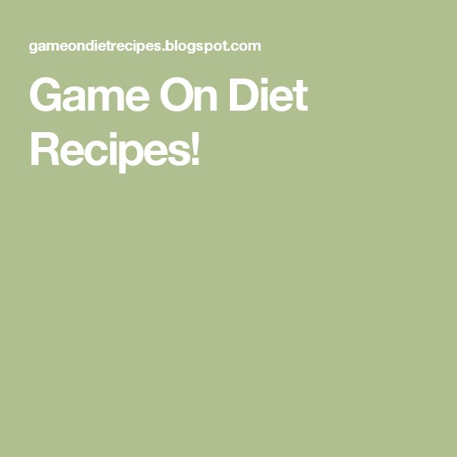 Game On Diet Recipes!